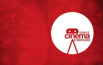 II SEMANA DE CINEMA E MERCADO DE 05 A 08 DE AGOSTO