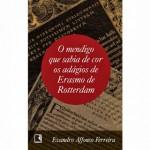 Capa do livro do professor EVANDRO AFFONSO FERREIRA_erasmo de roterdã