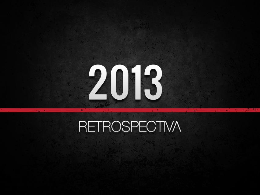 2013 – Um Ano de Muito Sucesso