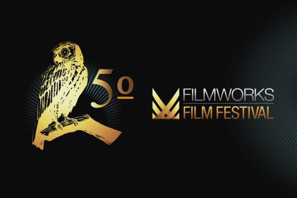 5 filmworks film festival, fwff