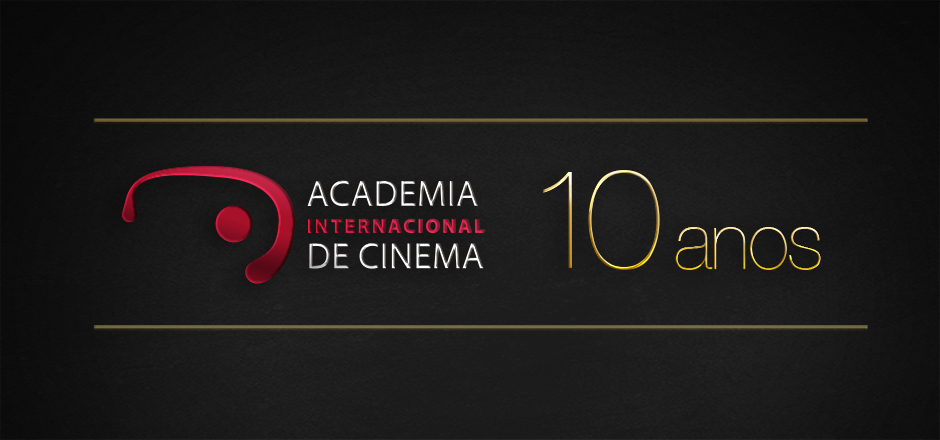 Academia Internacional de Cinema comemora 10 anos