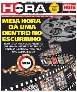 """Capa do Jornal """"Meia Hora"""" anunciando a estreia do filme nos cinemas."""