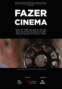 Festival do Minuto e AIC convidam você a Fazer Cinema