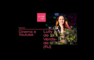 Lully de Verdade encerra o curso de Youtube da AICRJ com palestra gratuita e aberta ao público