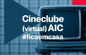 Cineclube AIC #ficaemcasa