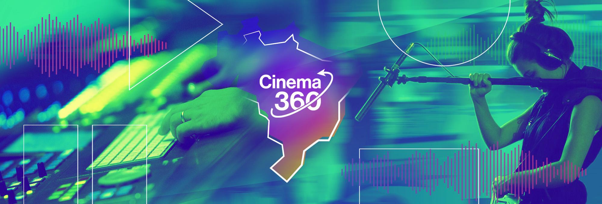 Projeto Cinema 360 – Etapa Nordeste